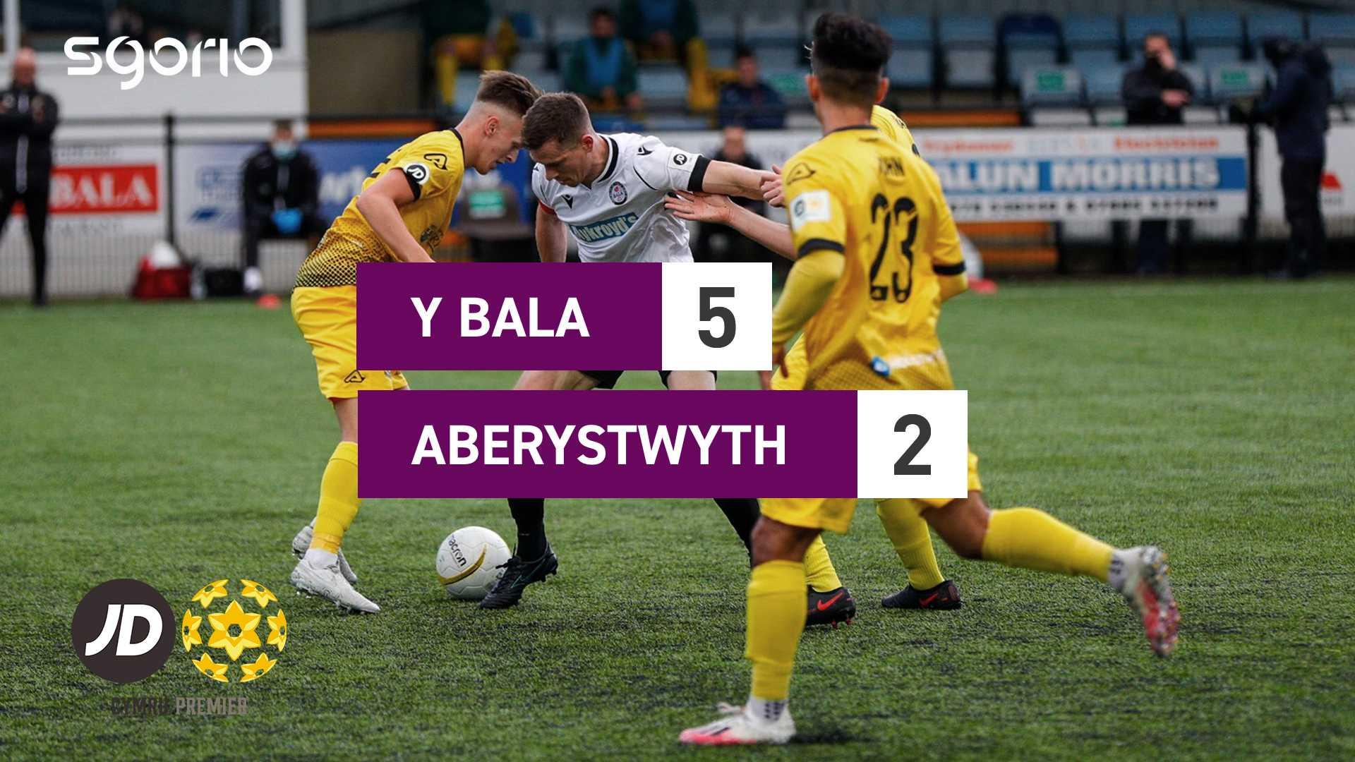 Y Bala 5-2 Aberystwyth
