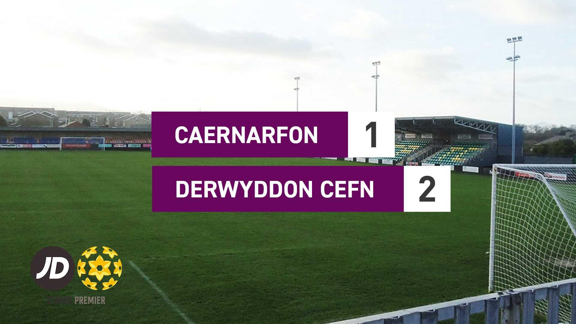 Caernarfon 1-2 Derwyddon Cefn