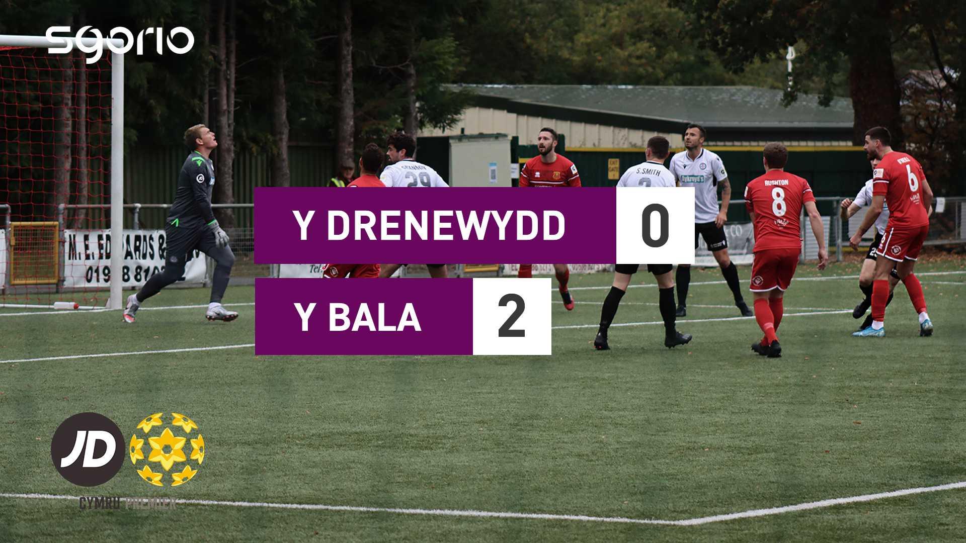 Y Drenewydd 0-2 Y Bala