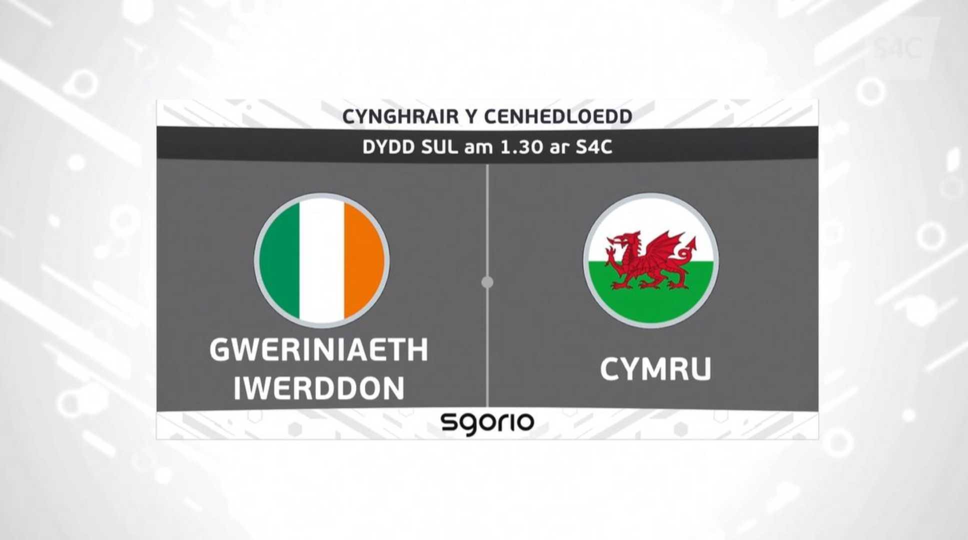 Sgorio Rhyngwladol – Gweriniaeth Iwerddon v Cymru