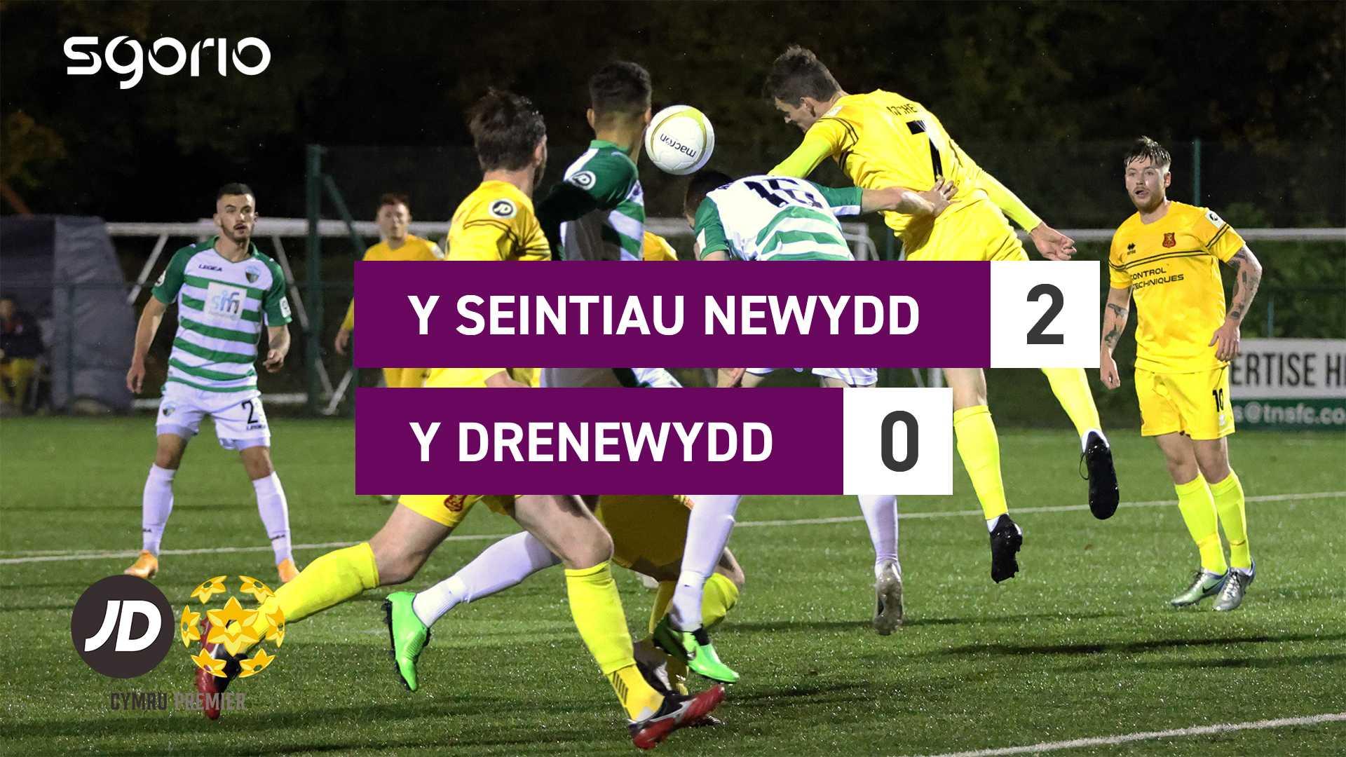 Y Seintiau Newydd 2–0 Y Drenewydd
