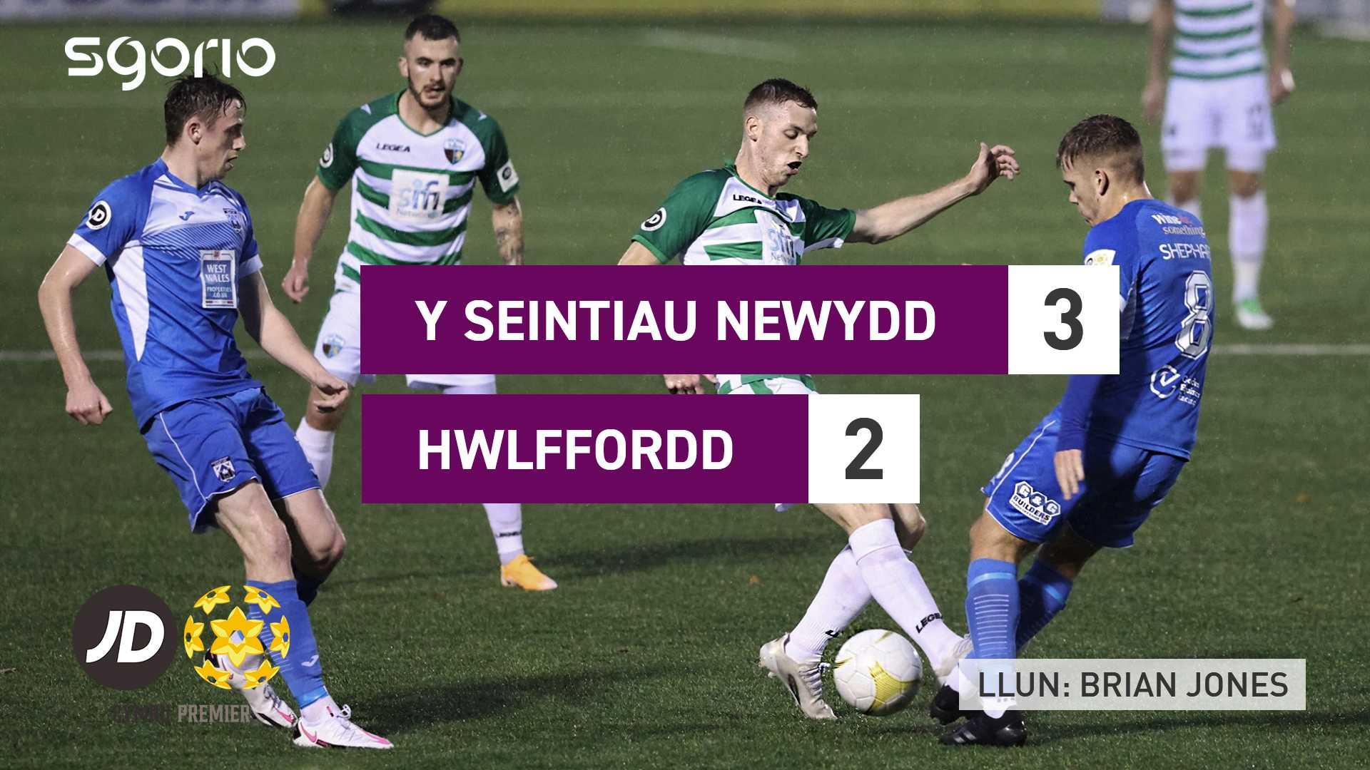 Y Seintiau Newydd 3-2 Hwlffordd