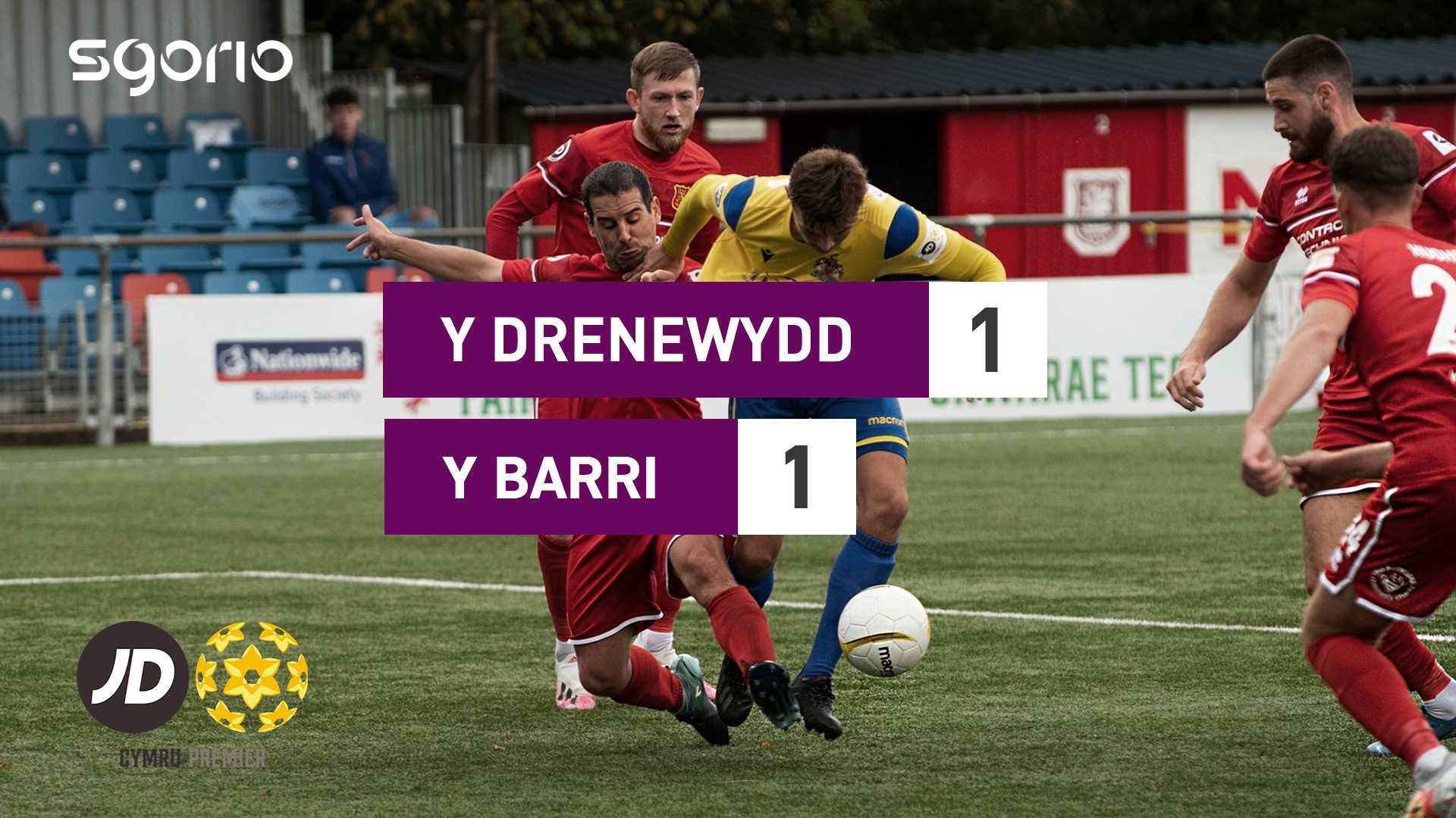 Y Drenewydd 1-1 Y Barri