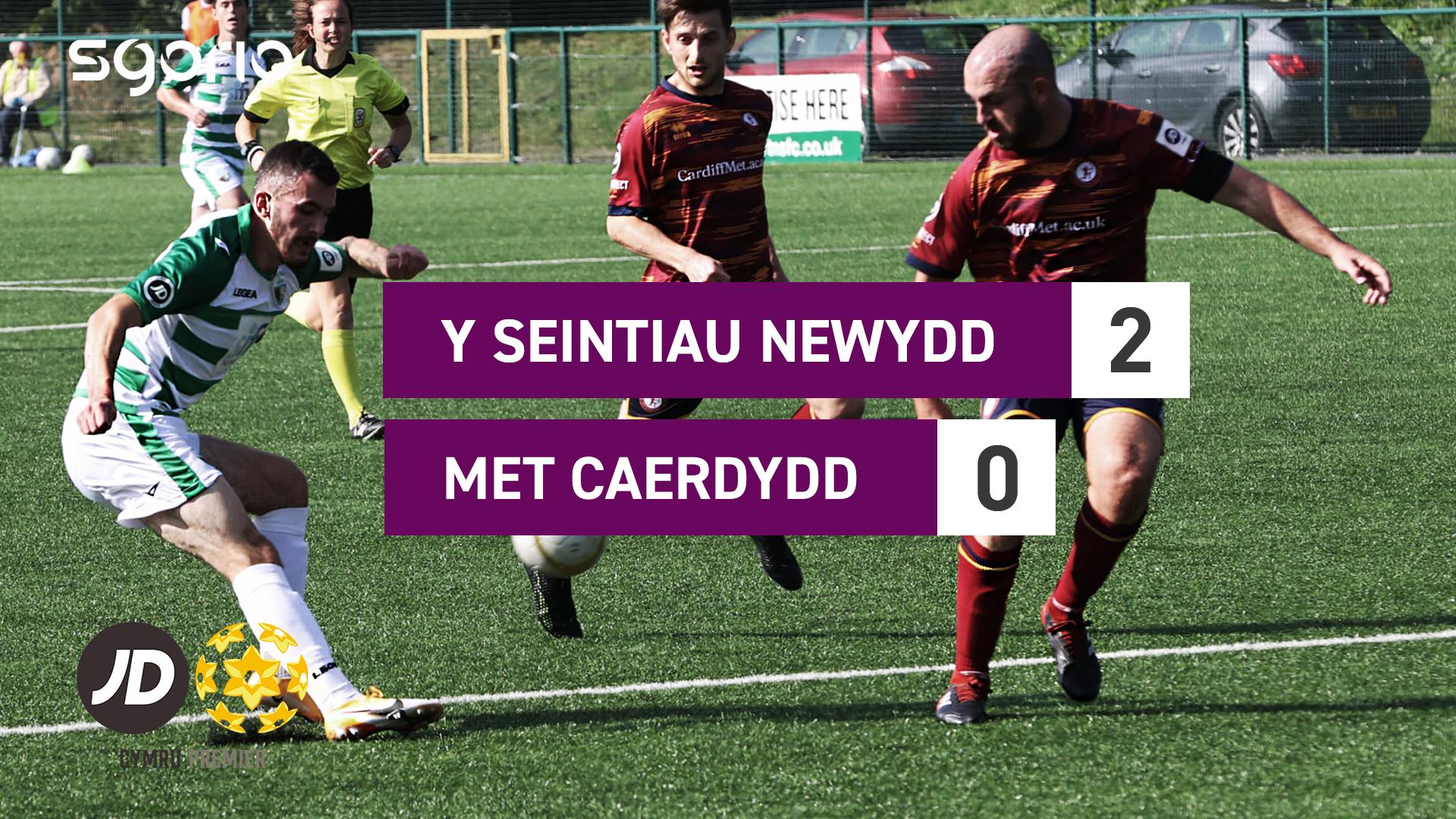 Y Seintiau Newydd 2-0 Met Caerdydd