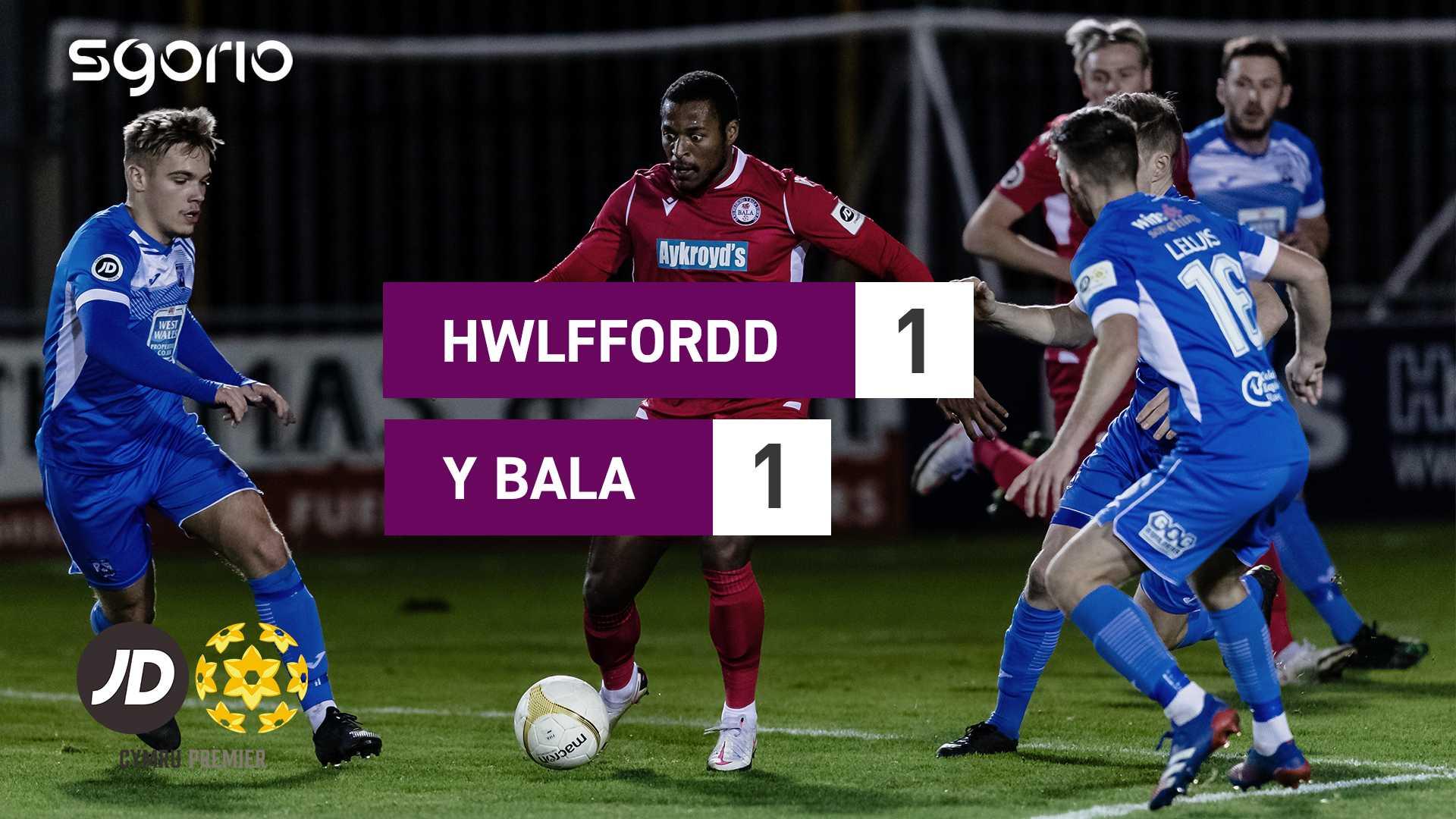 Hwlffordd 1-1 Y Bala