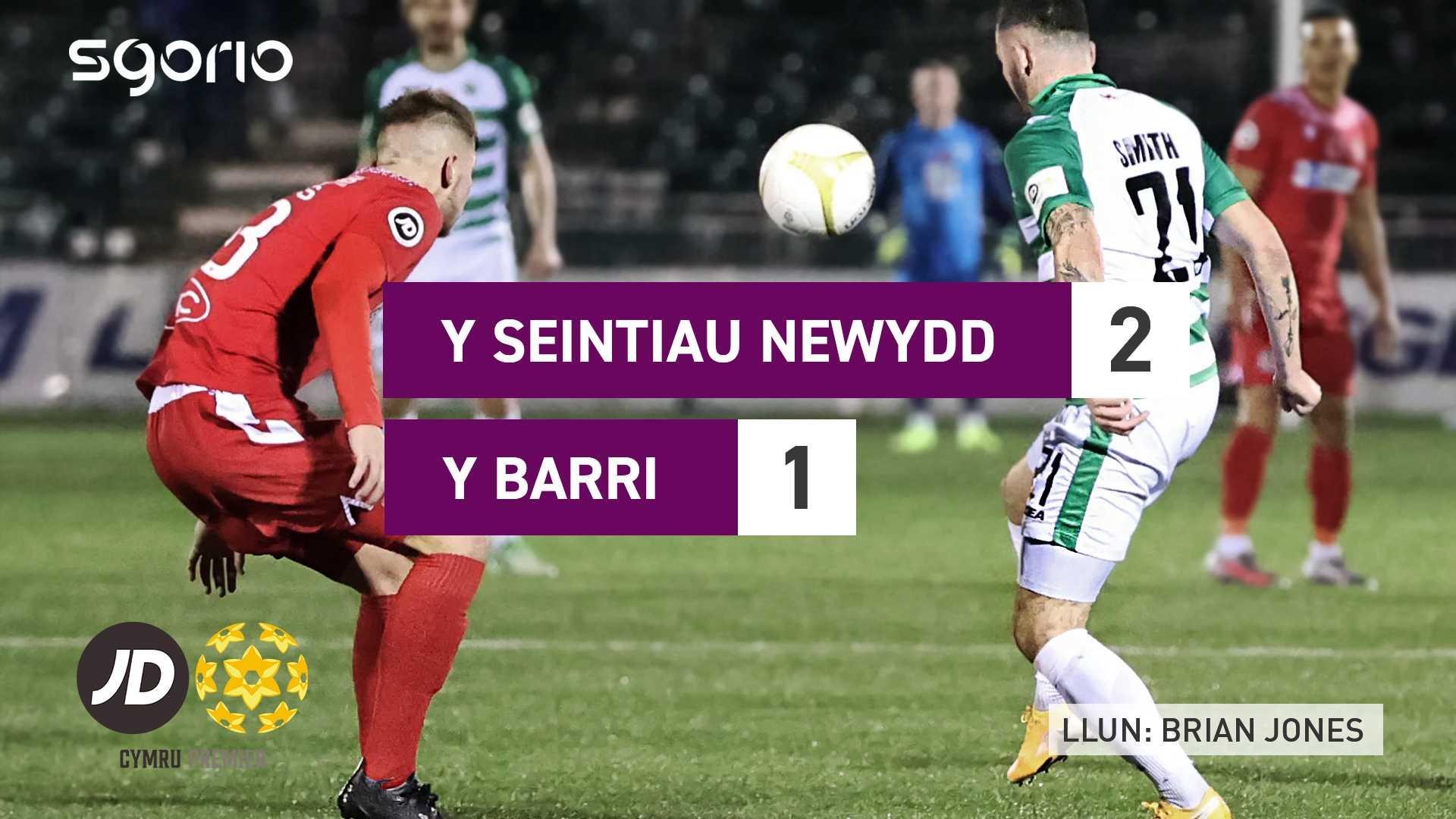 Y Seintiau Newydd 2-1 Y Barri