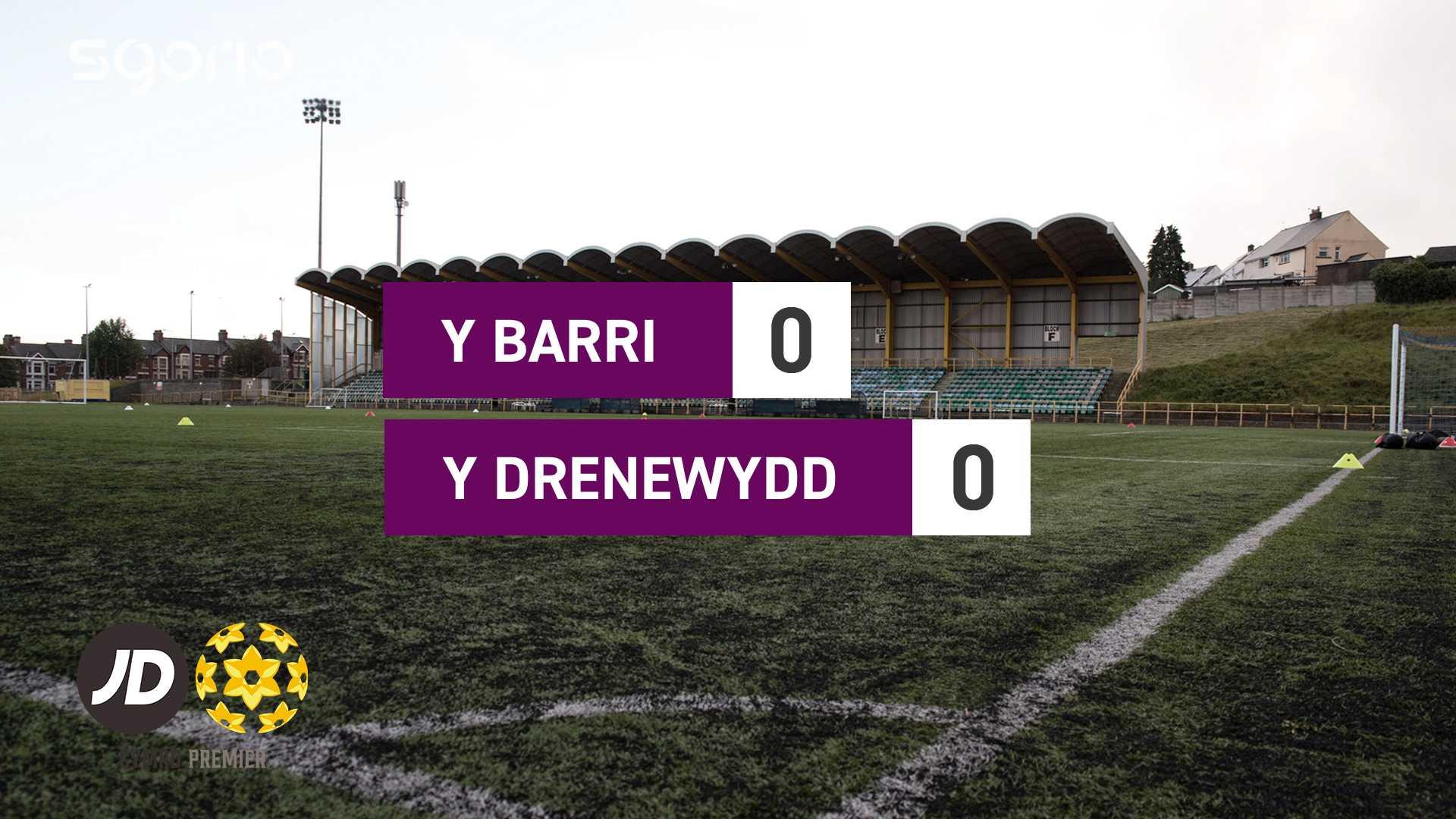 Y Barri 0-0 Y Drenewydd