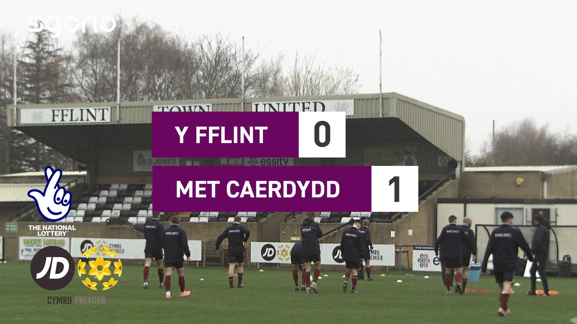 Y Fflint 0-1 Met Caerdydd