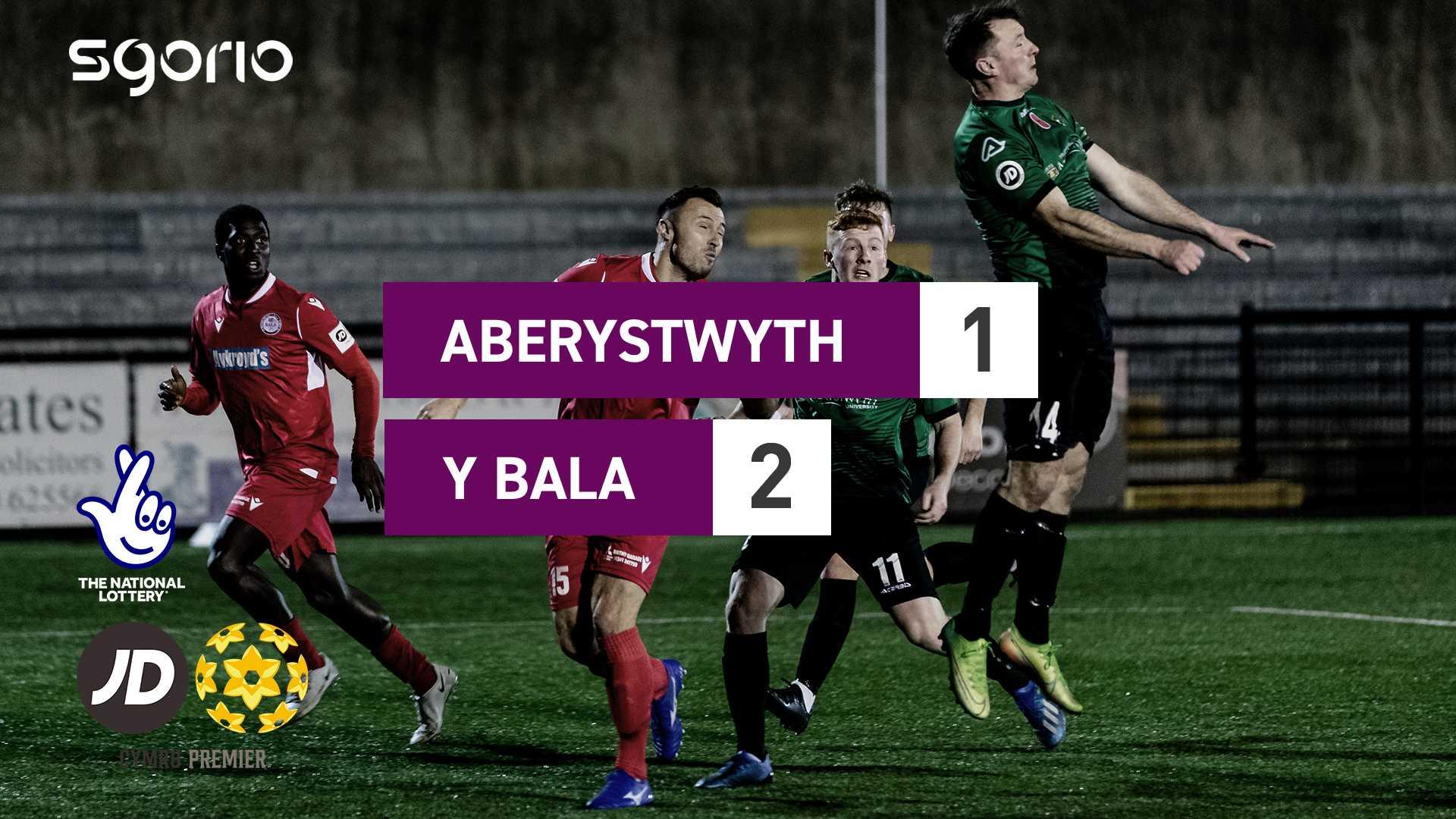 Aberystwyth Town 1-2 Bala Town