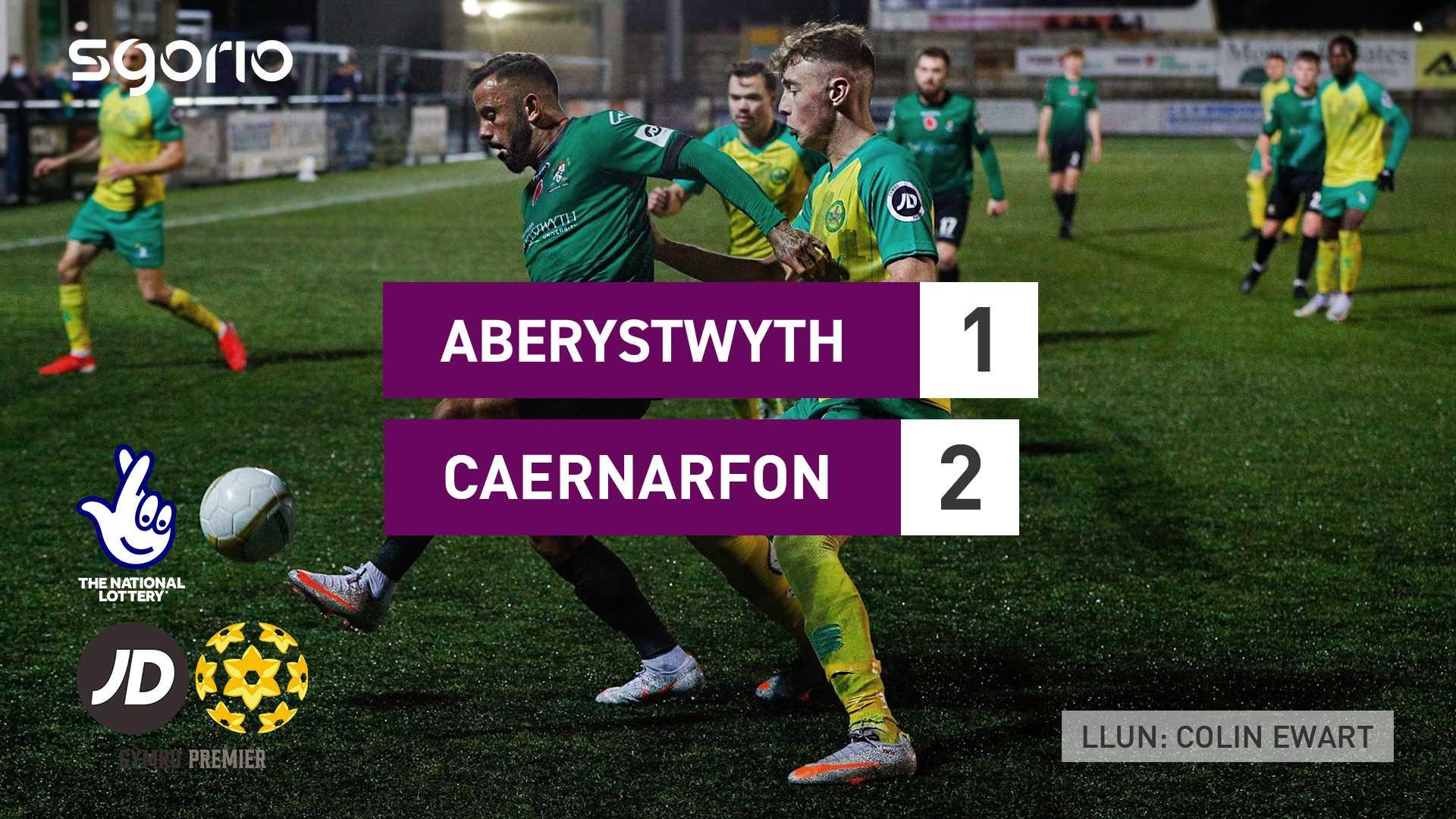 Aberystwyth 1-2 Caernarfon