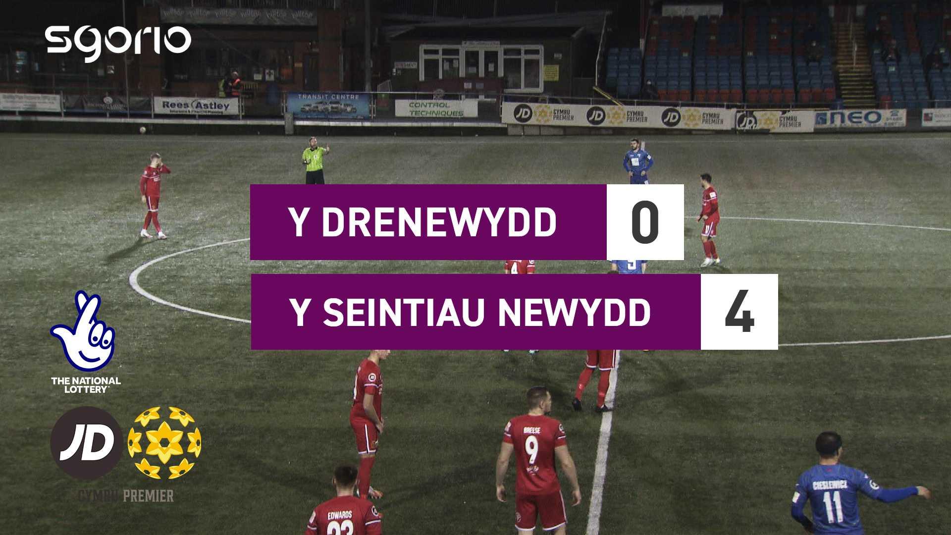 Y Drenewydd 0-4 Y Seintiau Newydd