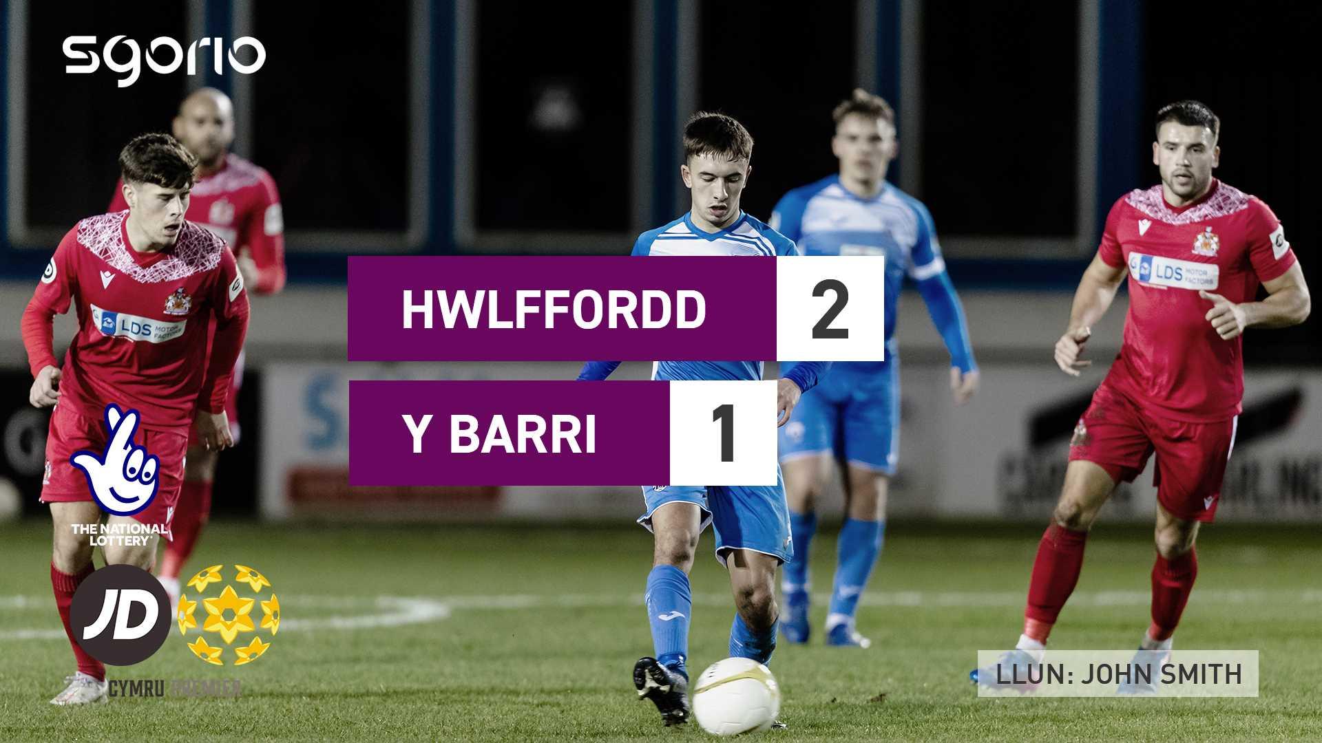 Hwlffordd 2-1 Y Barri