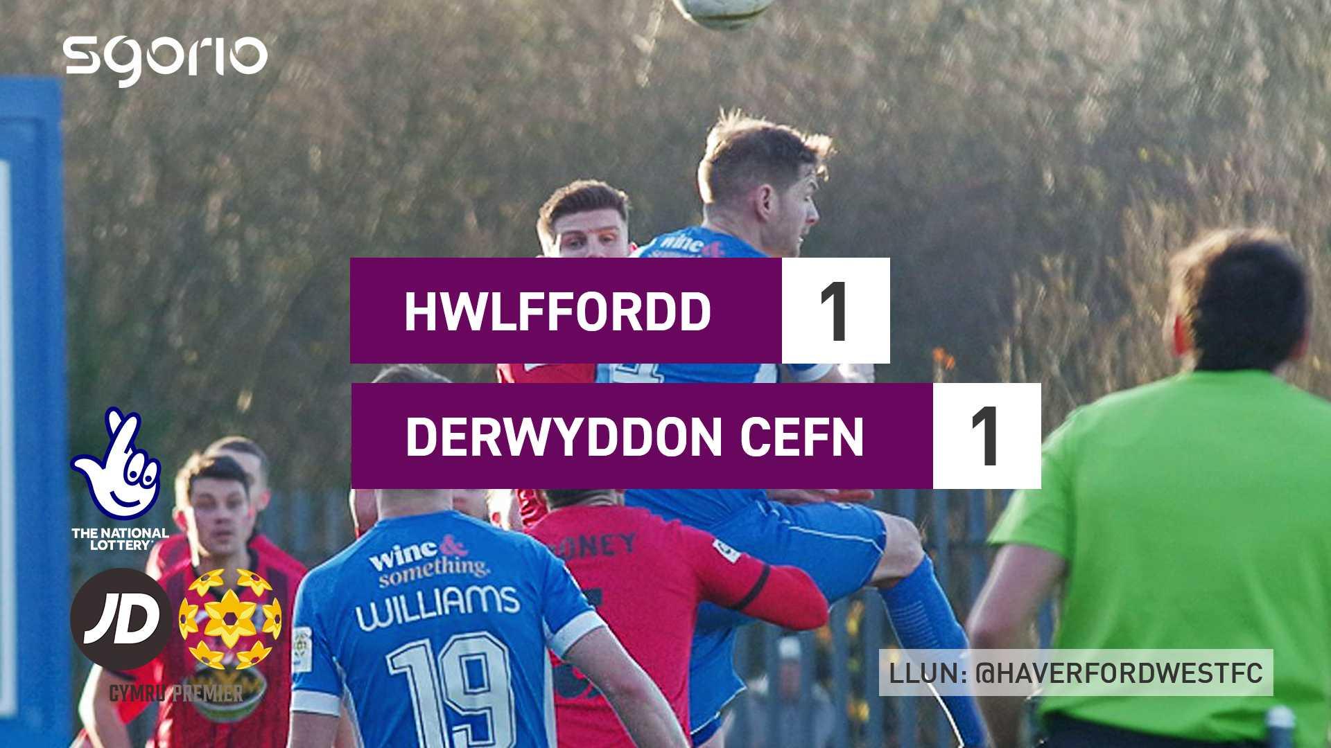 Hwlffordd 1-1 Derwyddon Cefn