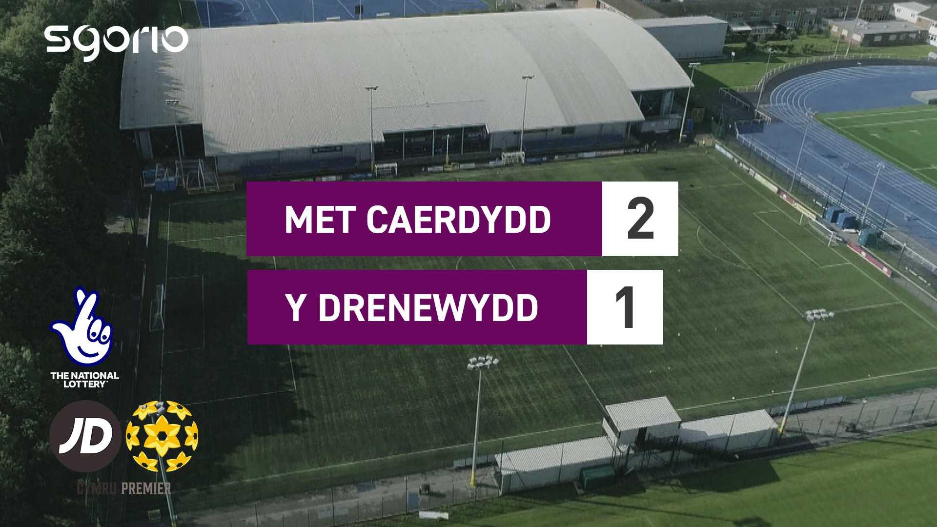 Met Caerdydd 2-1 Y Drenewydd