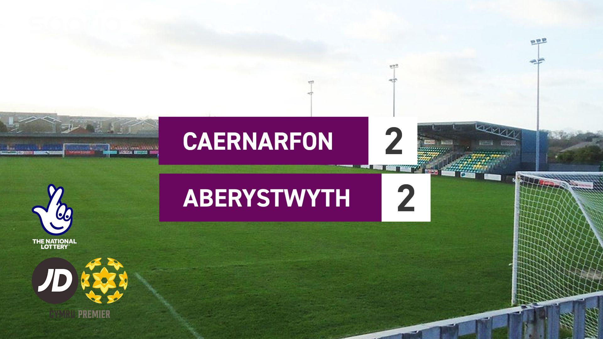 Caernarfon 2-2 Aberystwyth