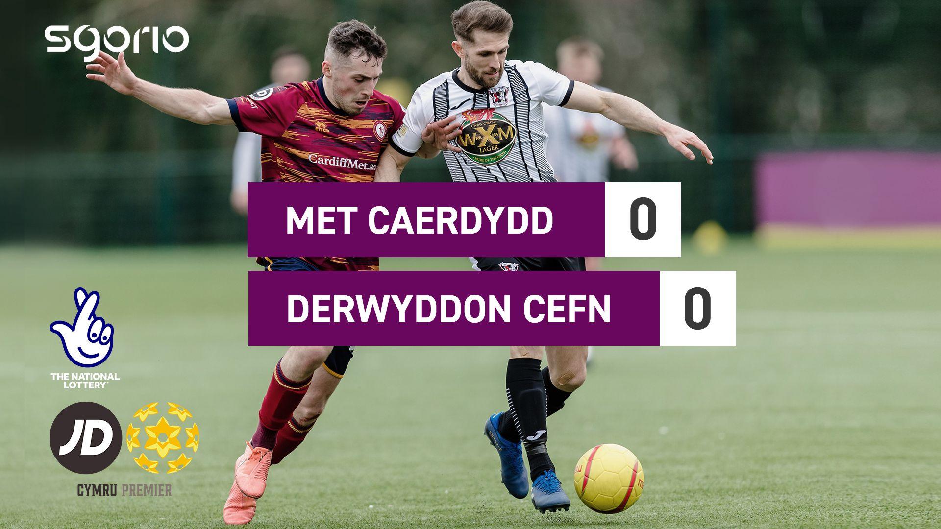 Met Caerdydd 0-0 Derwyddon Cefn