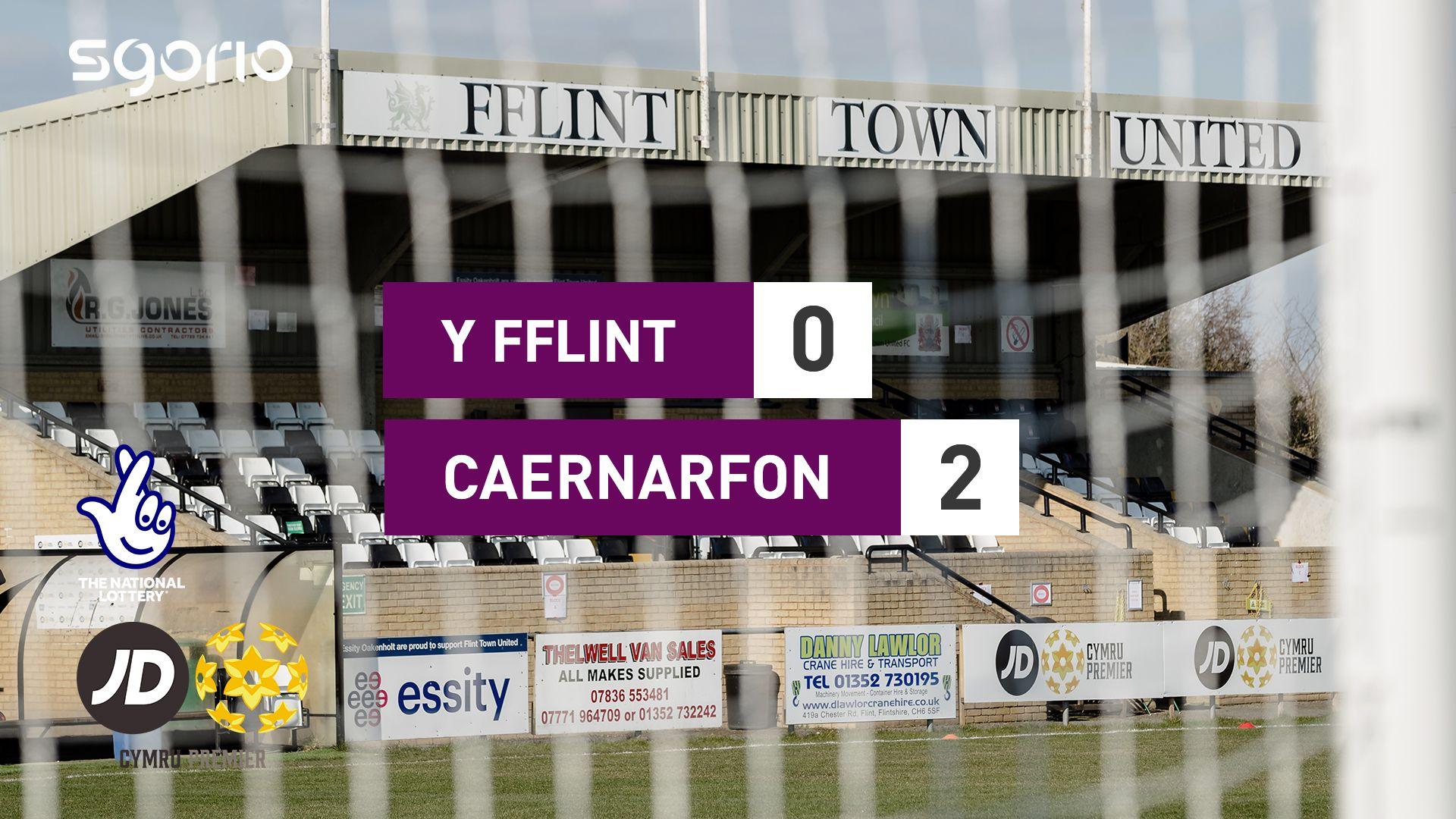 Y Fflint 0-2 Caernarfon