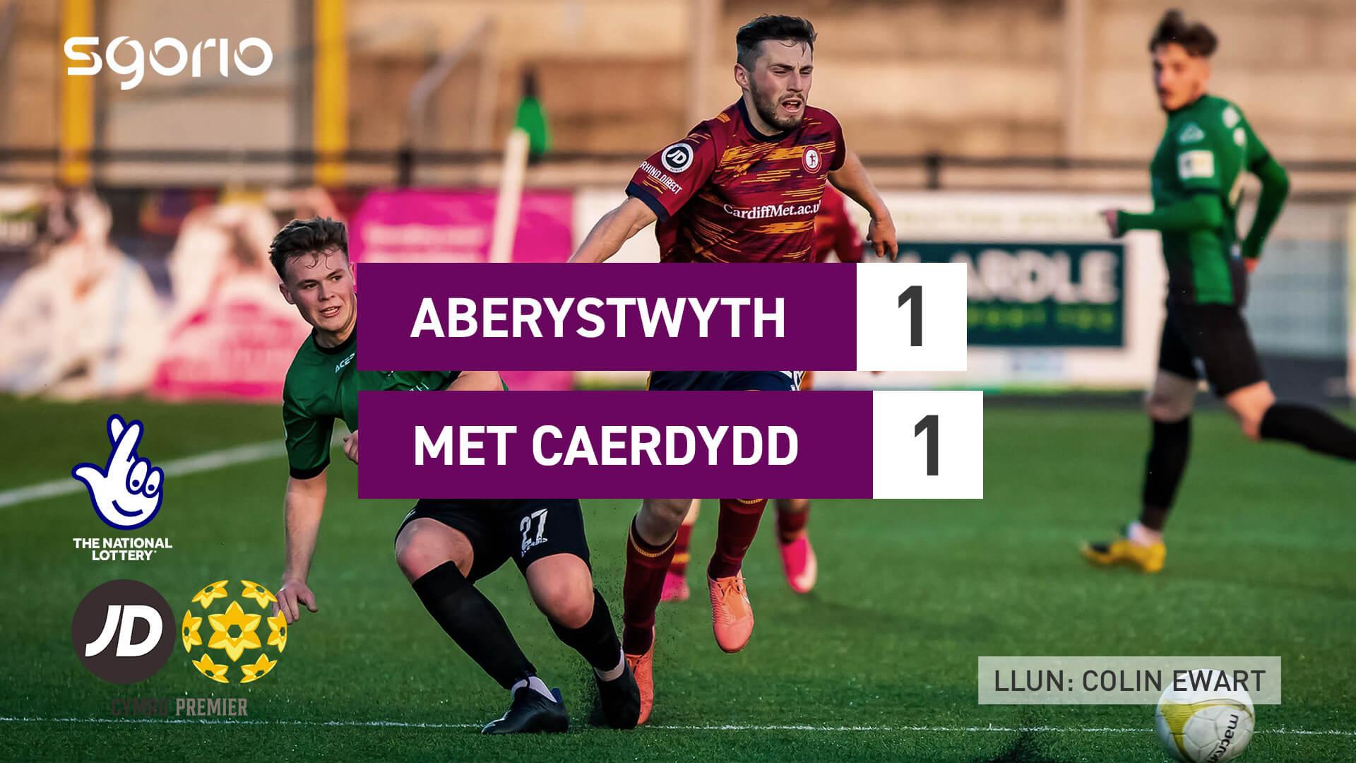 Aberystwyth 1-1 Met Caerdydd