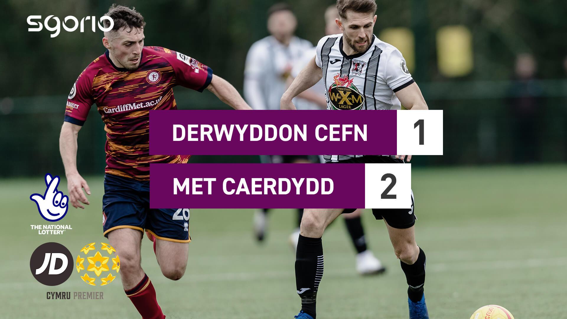 Derwyddon Cefn 1-2 Met Caerdydd