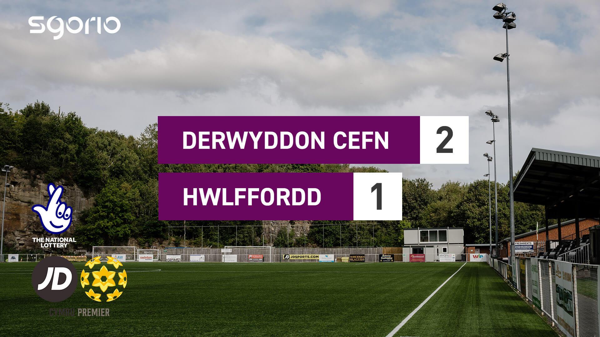 Derwyddon Cefn 2-1 Hwlffordd
