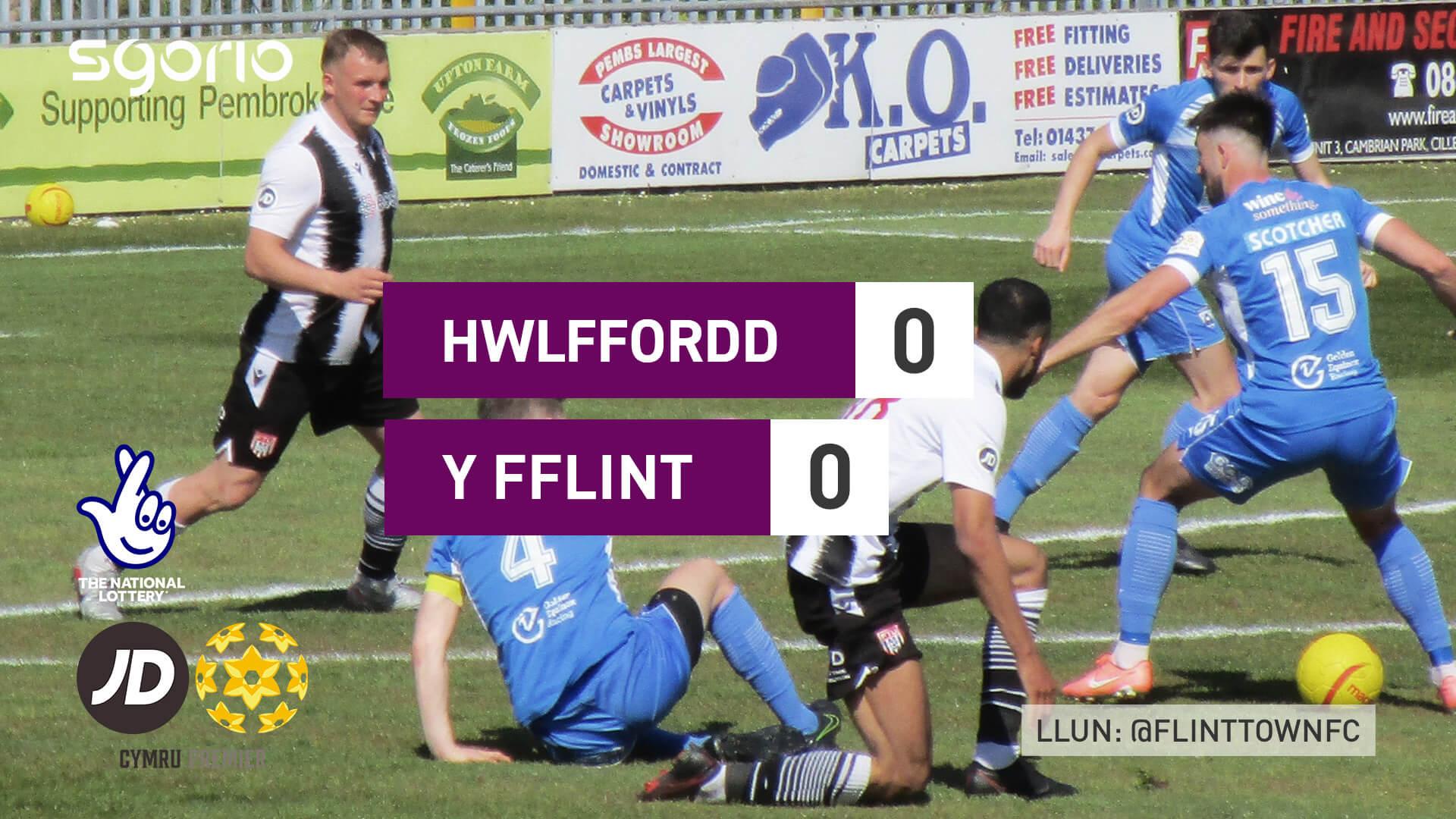 Hwlffordd 0-0 Y Fflint