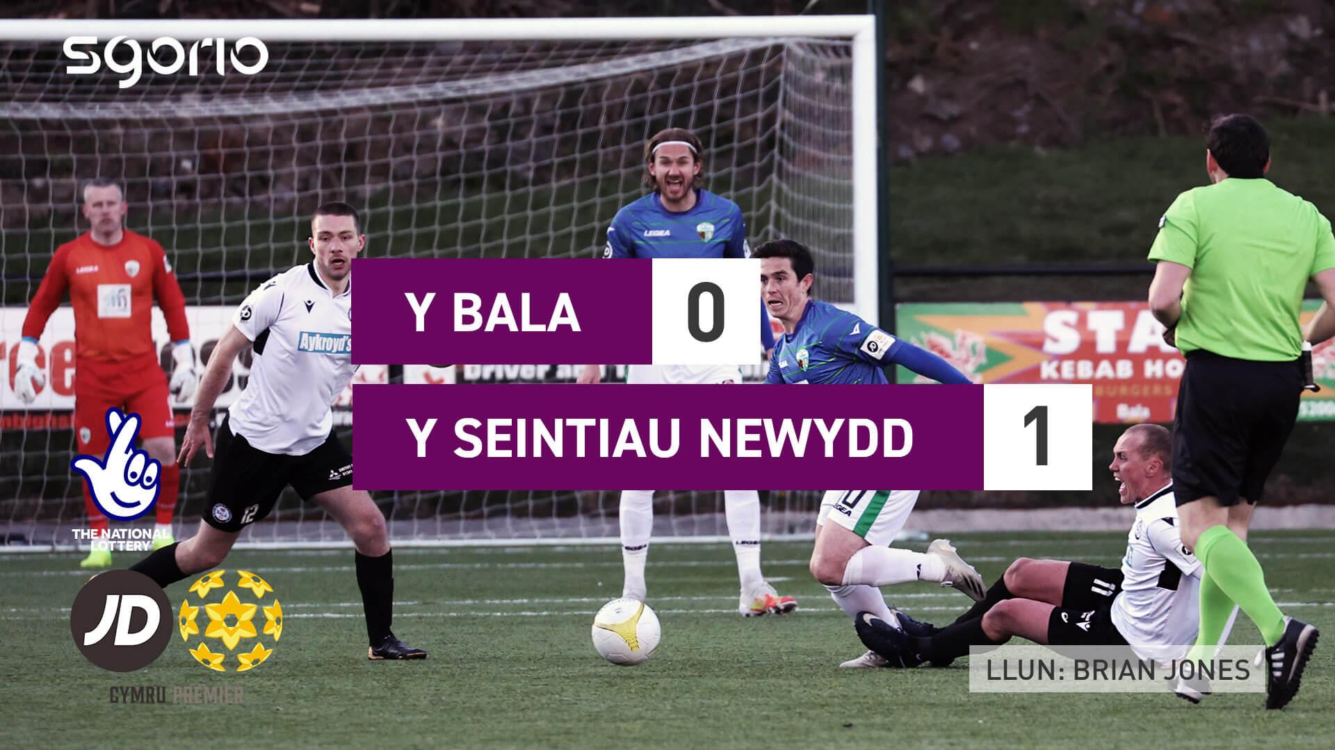 Y Bala 0-1 Y Seintiau Newydd