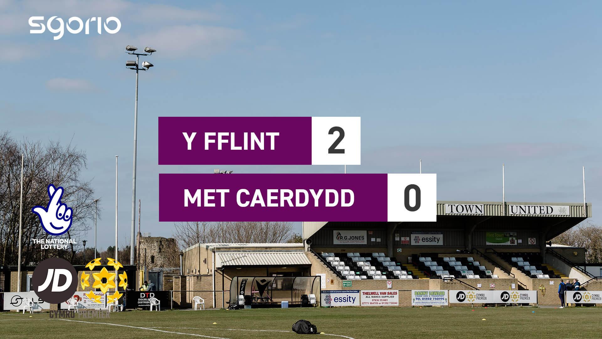 Y Fflint 2-0 Met Caerdydd