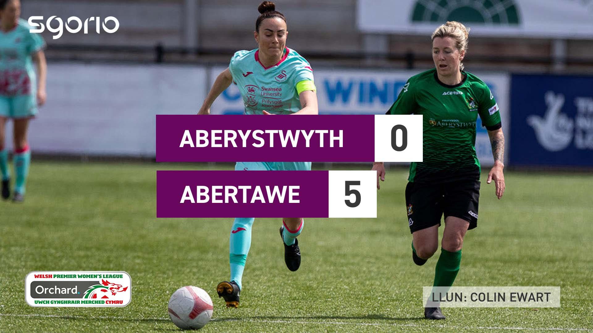 Merched Aberystwyth 0-5 Abertawe