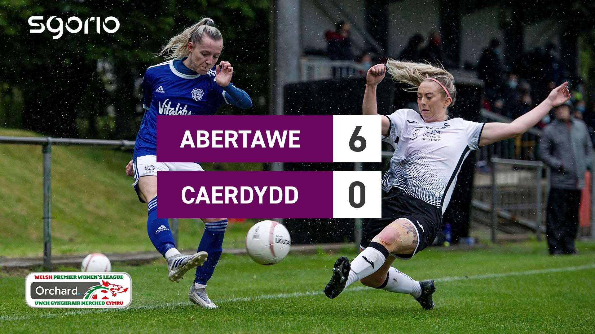 Merched Abertawe 6-0 Caerdydd