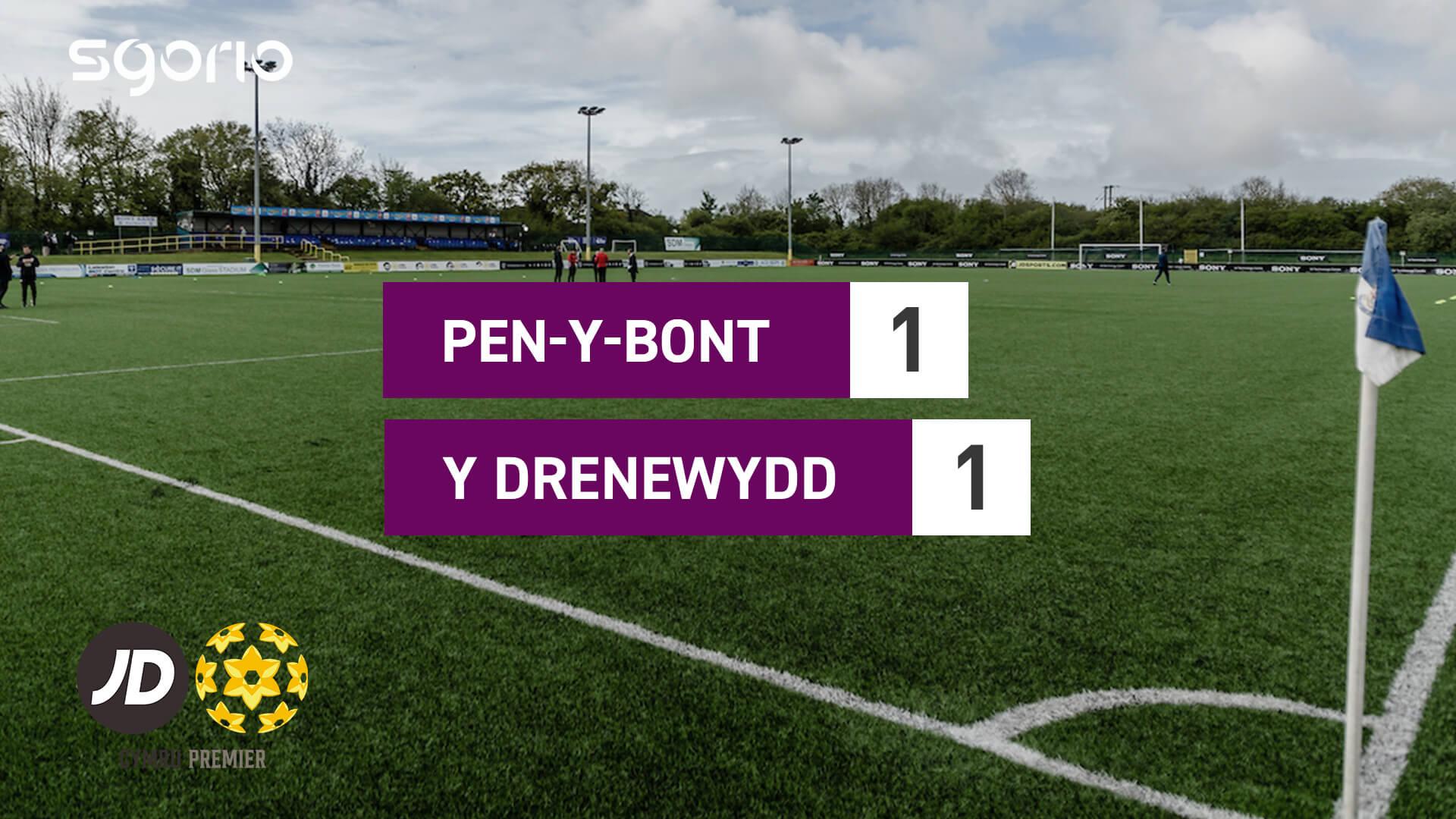 Pen-y-bont 1-1 Y Drenewydd