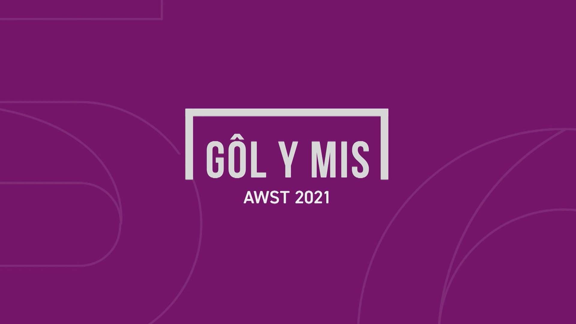 Gôl y Mis: Awst 2021