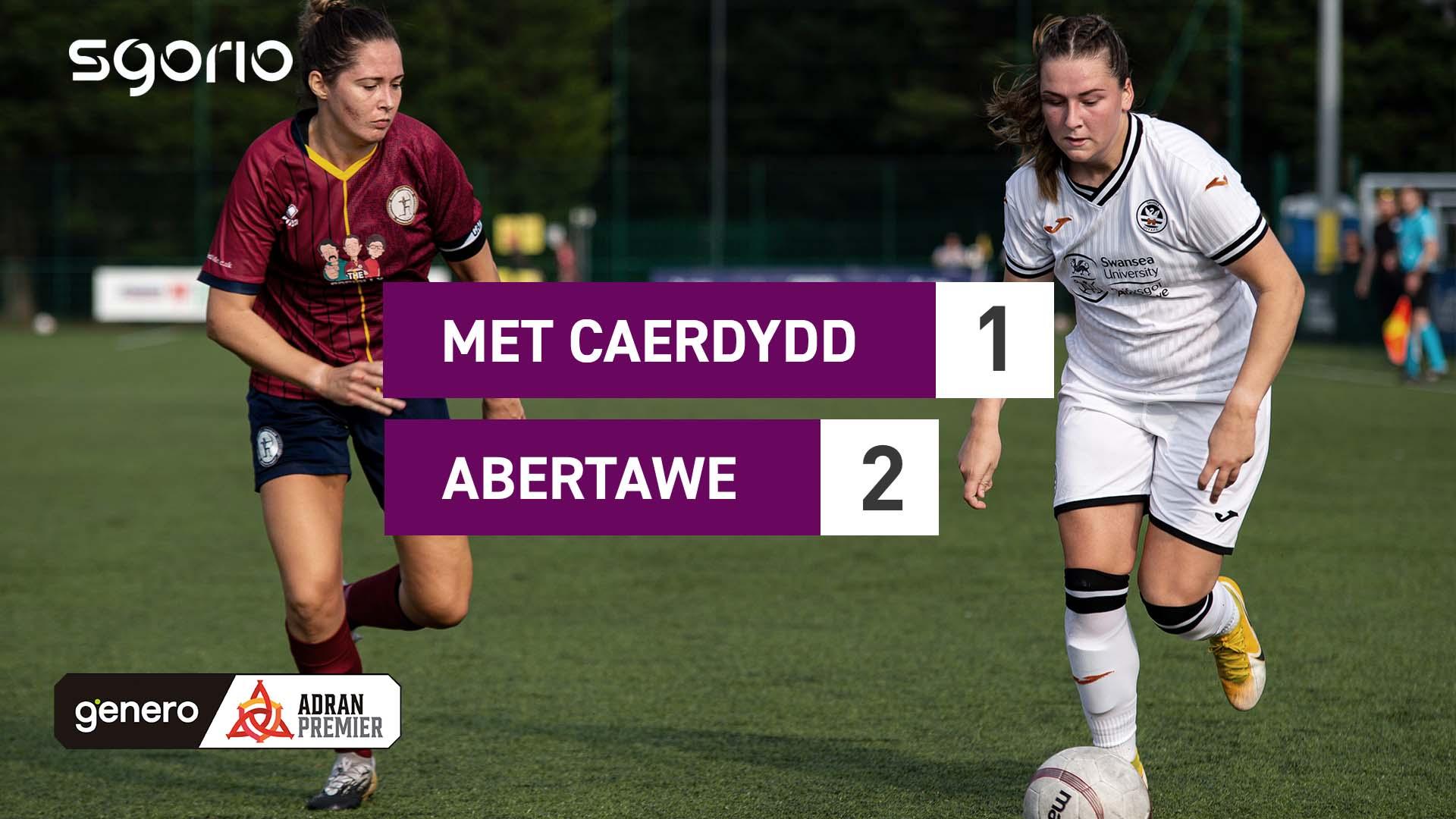 Met Caerdydd 1-2 Abertawe