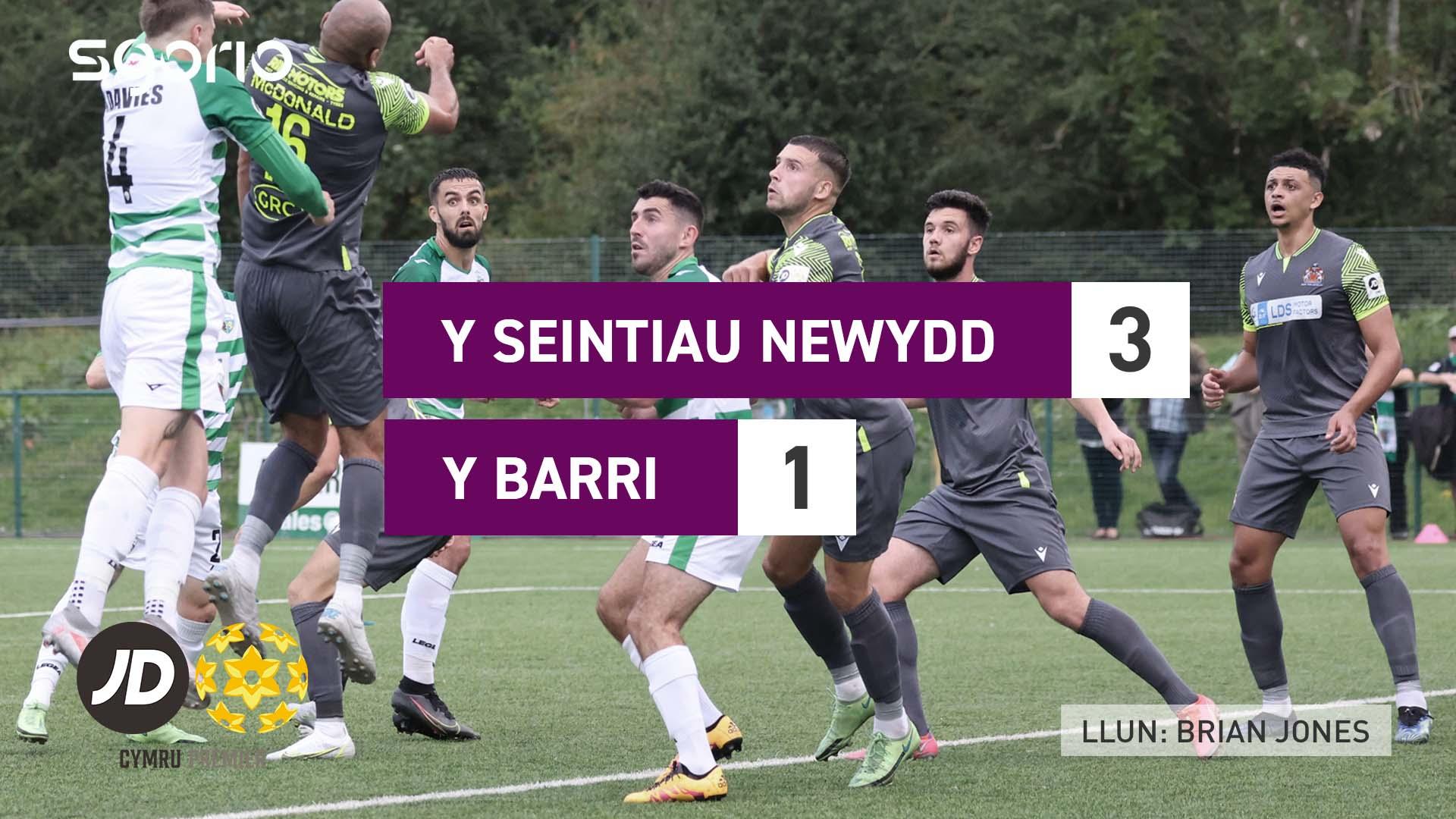 Y Seintiau Newydd 3-1 Y Barri