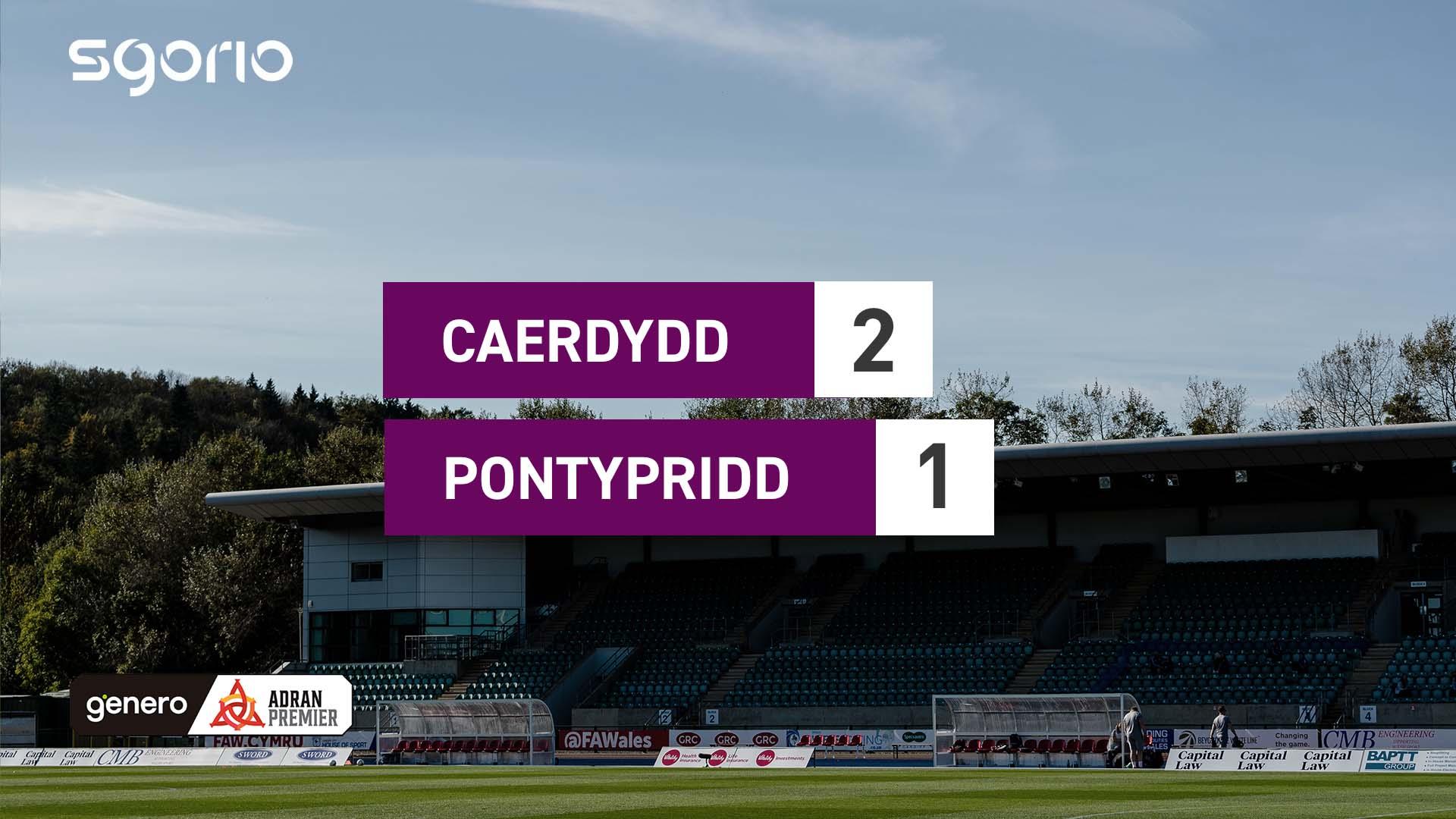 Caerdydd 2-1 Pontypridd