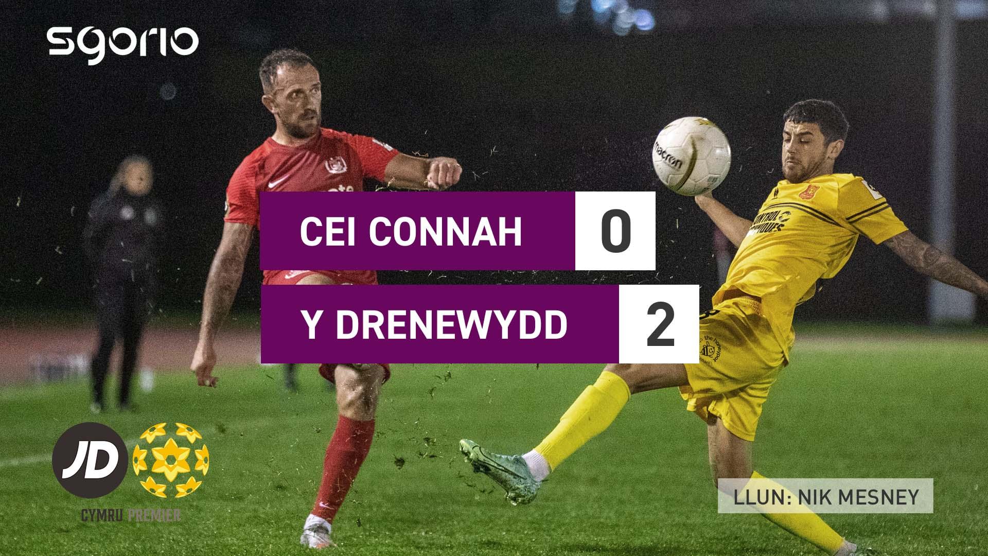 Cei Connah 0-2 Y Drenewydd